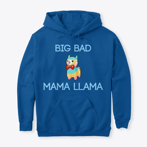 Big Bad Mama Llama  Royal T-Shirt Front