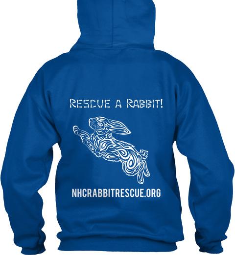 Rescue A Rabbit Nhcrabbitrescue.Org Royal T-Shirt Back