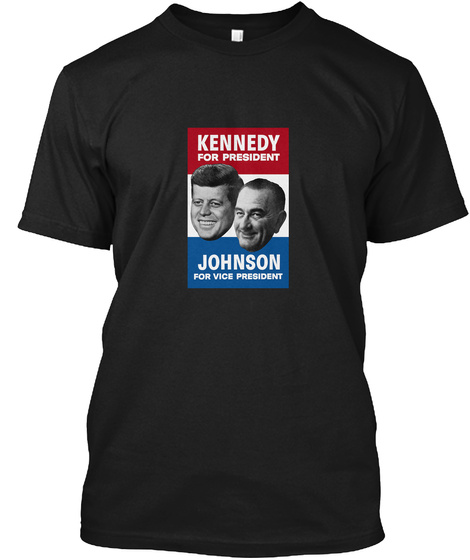 Kennedy And Johnson 1960 Election Black T-Shirt Front