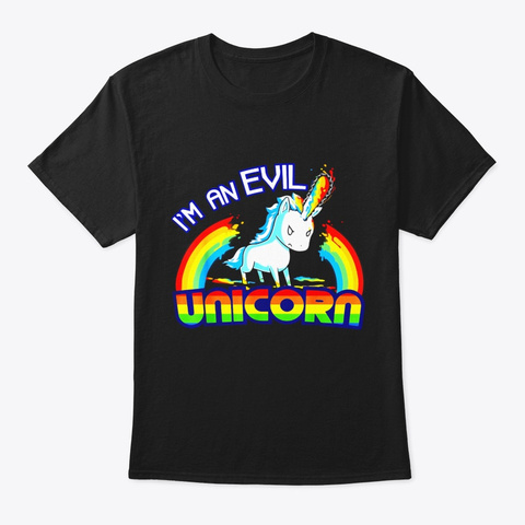 Im An Evil Unicorn Halloween Shirt Evil Black T-Shirt Front