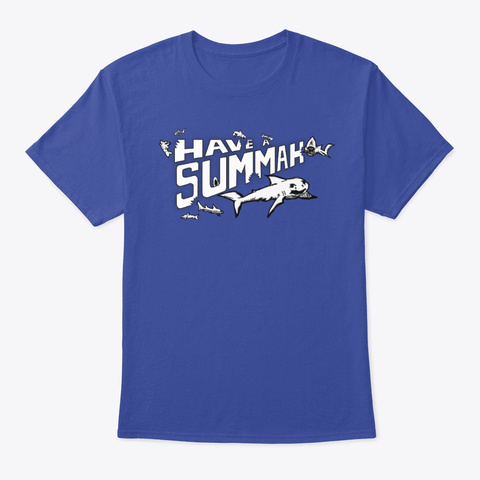 Have A Summah Shark Deep Royal T-Shirt Front