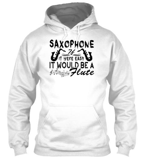 Saxophone Shirt White T-Shirt Front