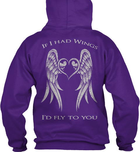 If I Had Wings I'd Fly To You Purple T-Shirt Back