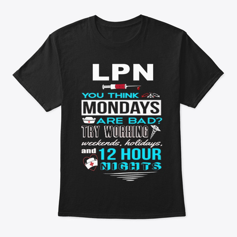 Licensed Practical Nurse   663 Black T-Shirt Front