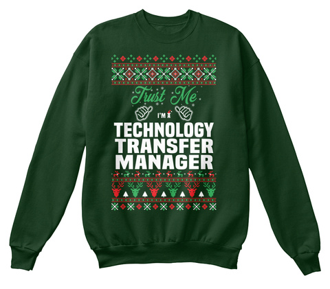 Trust Me I'm A  Technology Transfer Manager Deep Forest  T-Shirt Front