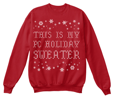 This Is My  Pc Holiday  Sweater Deep Red  Sweatshirt Front