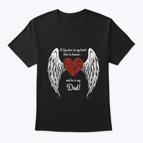 A Big Piece Of My Heart In Heaven He Is Black T-Shirt Front