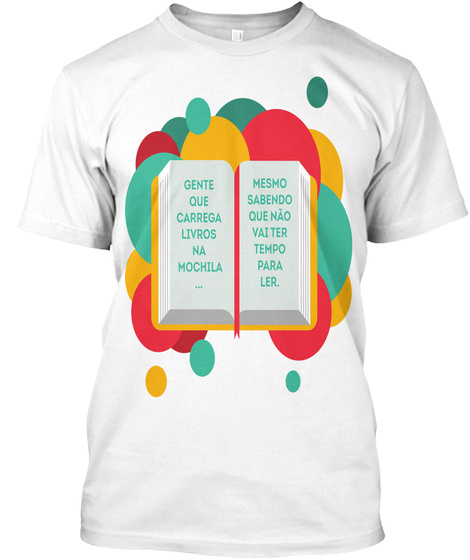 T Shirt Livros Na Mochila White T-Shirt Front