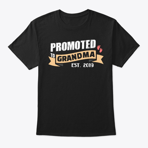 Promoted To Grandma Est. 2019 Black T-Shirt Front