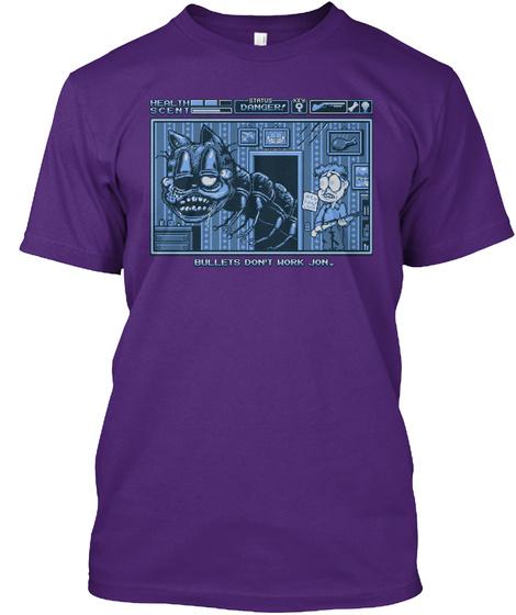 Health Scent Status Danger! Bullets Don't Work Jon. Purple T-Shirt Front