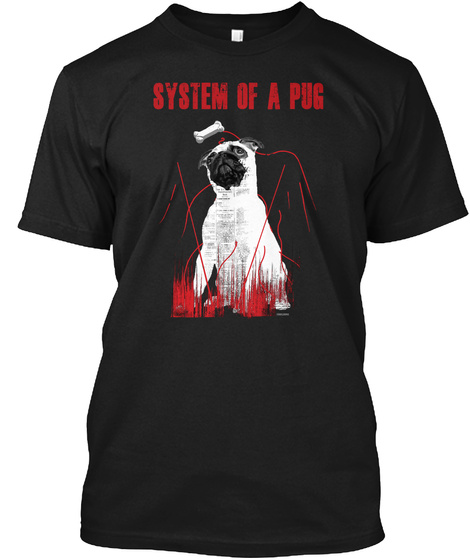 System Of A Pug Black T-Shirt Front