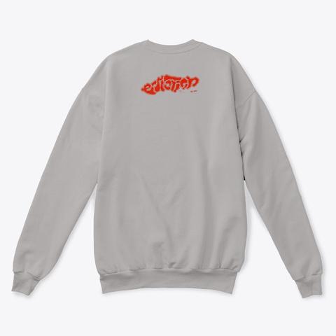 """Endlessly""   Sweater Light Steel  T-Shirt Back"