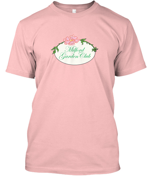 Milford Garden Club Pale Pink T-Shirt Front