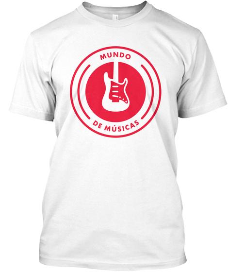 Mundo De Musicas White T-Shirt Front