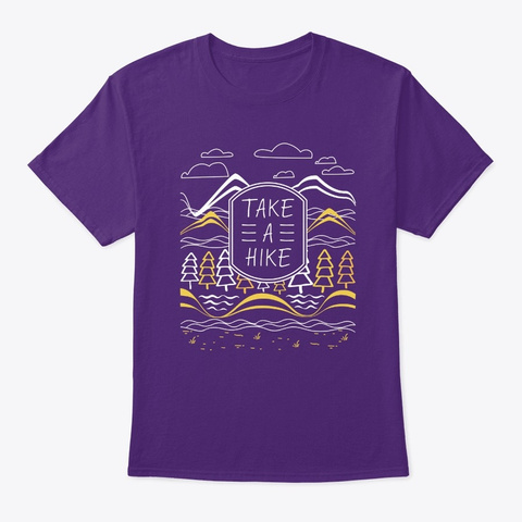 Take A Hike Outdoor Nature Hiking Campin Purple T-Shirt Front