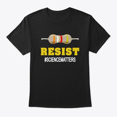 Resist  Sciencematters T Shirt Black T-Shirt Front