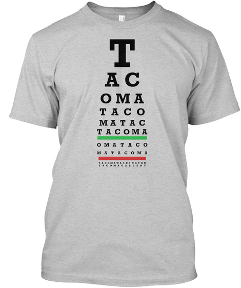 Tacoma Vision Light Steel T-Shirt Front