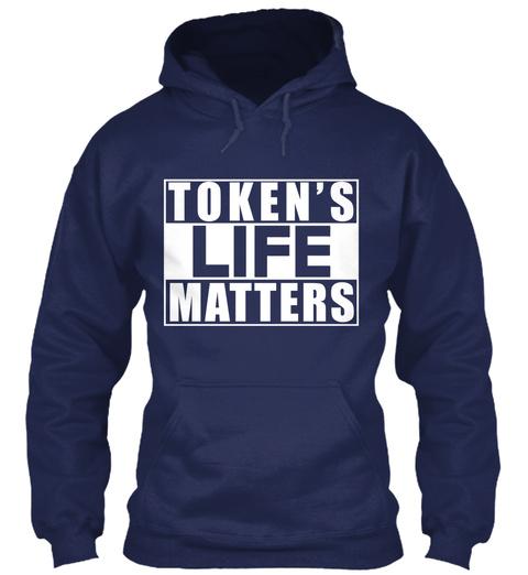 Token's Life Matters Navy T-Shirt Front