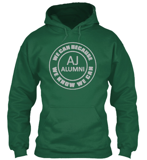 We Cam Because Aj Alumini We Know We Cam Forest Green Maglietta Front