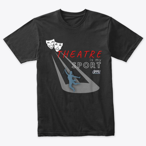 Theatre Is My Sport Vintage Black T-Shirt Front