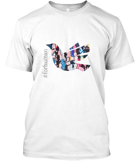 #Forhuman White T-Shirt Front