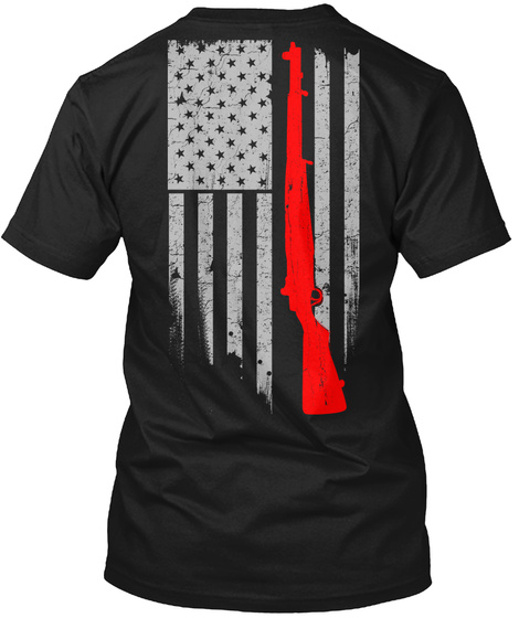 M1 Garand Flag Black T-Shirt Back