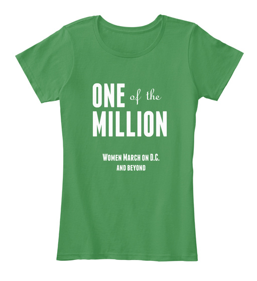 One Of The Million Women March On D.C. And Beyond Women's T-Shirt Front