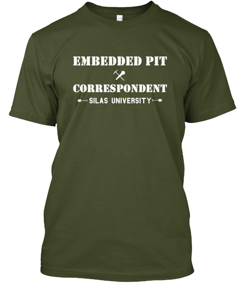 Embedded Pit Correspondent Silas University Military Green T-Shirt Front
