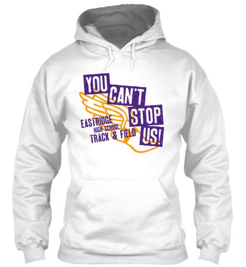 You Can t Stop Us Eastridge High School Unisex Tshirt