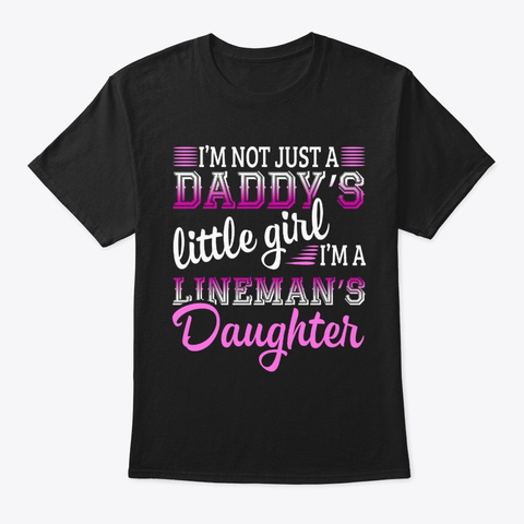 Proud Power Lineman Daughter Little Girl Black T-Shirt Front