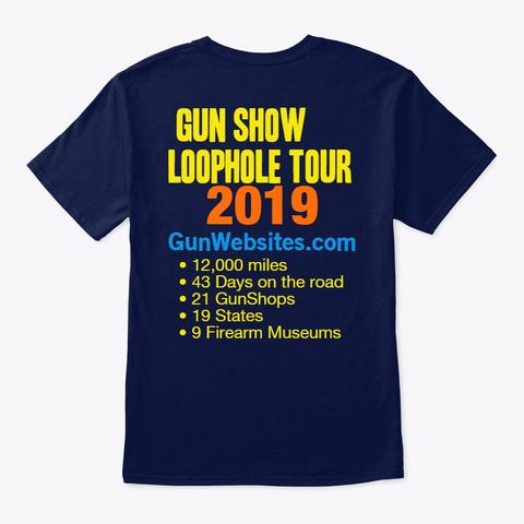 Gun Show Loophole Tour 2019 Shirt Navy T-Shirt Back