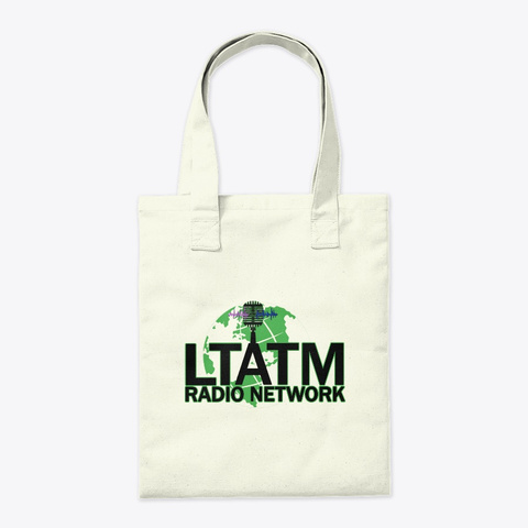 Ltatm Radio Network  Natural T-Shirt Back