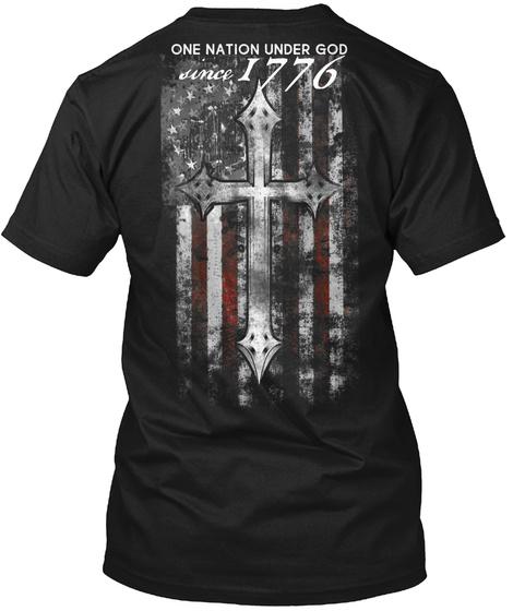 One Nation Under God Since 1776 Black T-Shirt Back