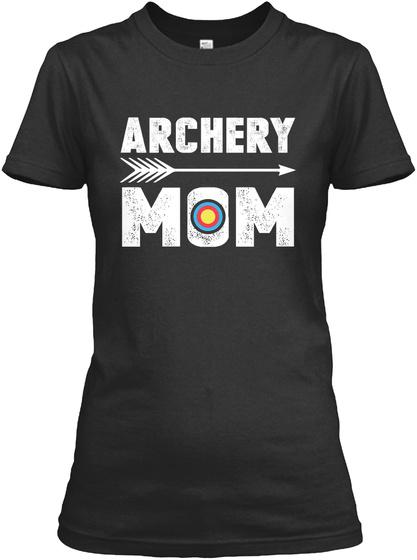Archery Mom Tshirt Front