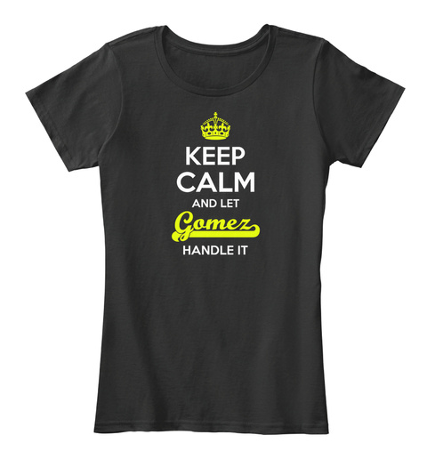 Gomez Keep Calm! Black T-Shirt Front