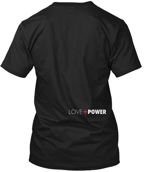 Love Power Black T-Shirt Back