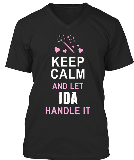 Keep Calm And Let Ida Handle It Black T-Shirt Front