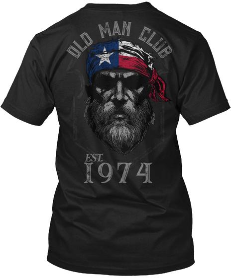 1974 Texas Old Man Club Unisex Tshirt