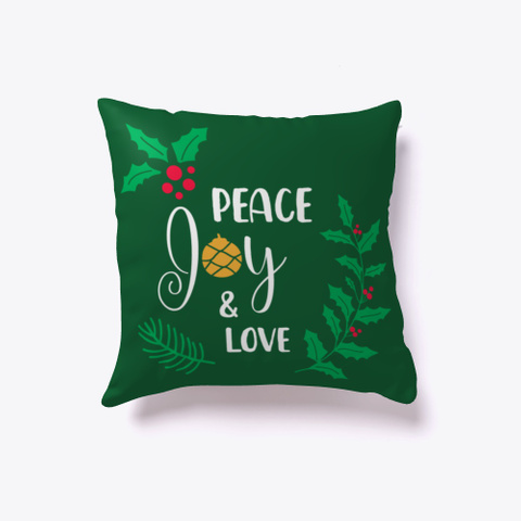 Peace Joy Love   Christmas Dark Green T-Shirt Front