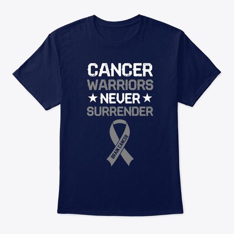 Cancer Warriors Never Surrender Navy T-Shirt Front