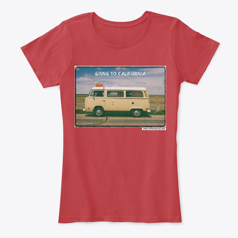 "Women's Tee: ""Going To California"" Classic Red T-Shirt Front"