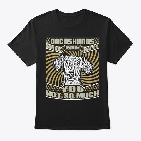 Happy Dachshund Lover Shirt Black T-Shirt Front