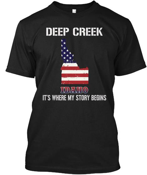 Deep Creek Id   Story Begins Black T-Shirt Front