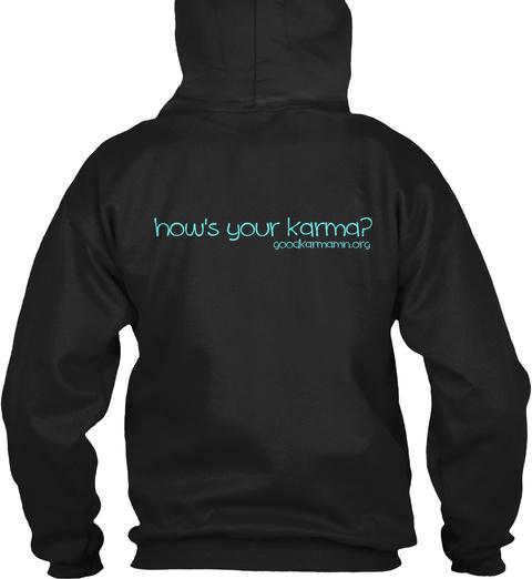 How's Ye Karma? Black Sweatshirt Back