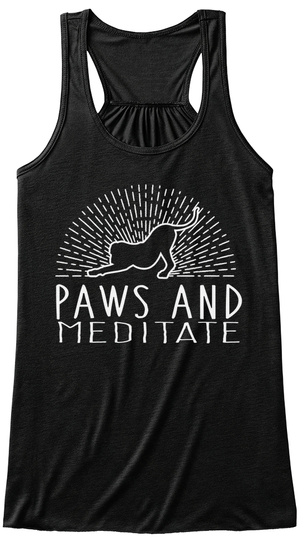 Paws And Meditate  Black T-Shirt Front
