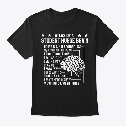 Nursing Student Gift, Atlas Of A Brain Black T-Shirt Front