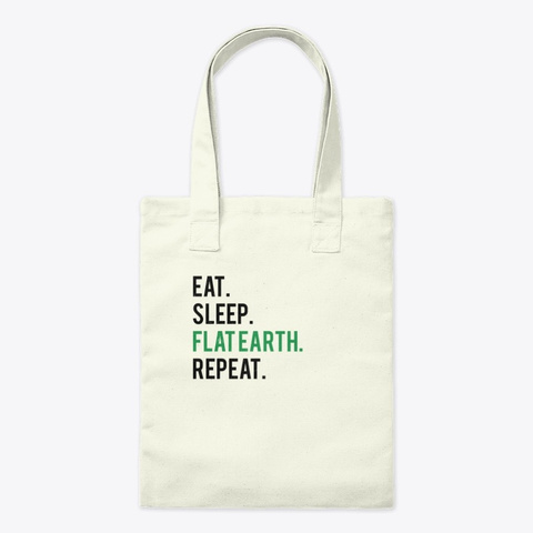 Eat Sleep Flat Earth Retro Science Consp Natural T-Shirt Front