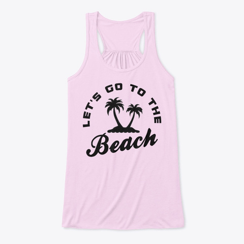 Let's Go To The Beach! Soft Pink T-Shirt Front
