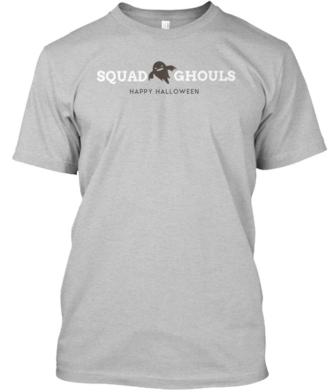 Happy Halloween, Squad Ghouls  Light Heather Grey  T-Shirt Front