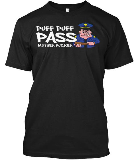 Puff Puff Pass T Shirt Black T-Shirt Front